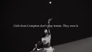 Serena Williams - Nike Just Do It campaign