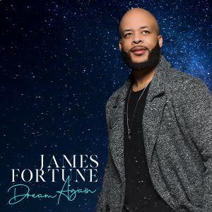 James Fortune Dream Again