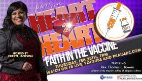 Heart 2 Heart Faith in the Vaccine with Cheryl Jackson