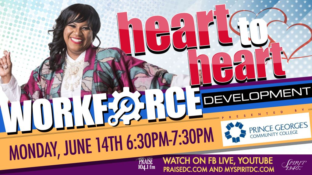 Heart To Heart: Workforce Development Presented by Prince George's Community College